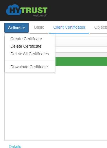 H  TRUST  Basic  Client Certificates  Object!  Create Certificate  Delete Certificate  Delete All Certificates  Download Certificate
