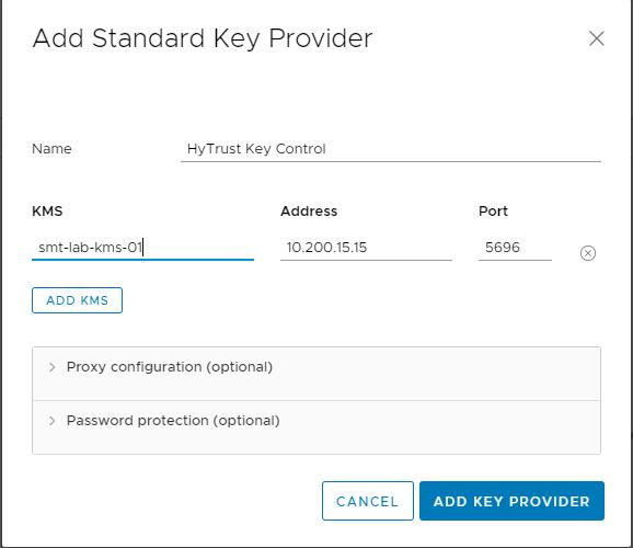 Add Standard Key Provider  Name  KMS  smt-lab-kms-011  ADD KMS  HyTrust Key Control  Address  10_200.15.15  Proxy configuration (optional)  Password protection (optional)  CANCEL  5696  ADD KEY PROVIDER