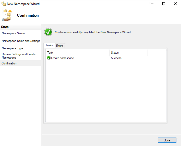 New Namespace Wizard  Con  Namespace Server  Namespace Name and Settings  amespace ype  Review Settings and Create  Namespace  You have successfully completed the New Namespace Wizard  Tasks Enum  Task  Creat  Status  e namespace